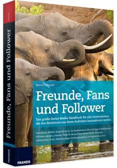 Buchcover: Bernd Schmitt Freunde, Fans und Follower